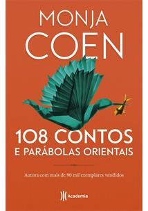 108 CONTOS E PARABOLAS ORIENTAIS - 2ªED.(2019)