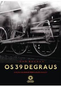 OS 39 DEGRAUS / THE THIRTY NINE STEPS