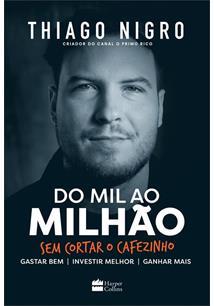 DO MIL AO MILHAO: SEM CORTAR O CAFEZINHO