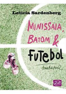 Resultado de imagem para Minissaia, batom e futebol