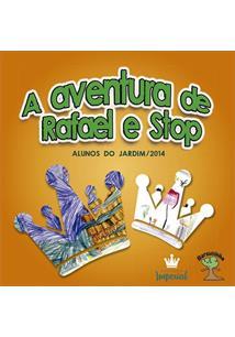 A AVENTURA DE RAFAEL E STOP
