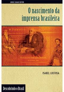 LIVRO NASCIMENTO DA IMPRENSA BRASILEIRA - 2ªED.(2004)