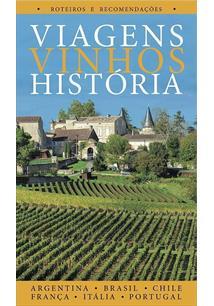 VIAGENS VINHOS HISTORIAS - 1ªED.(2017)