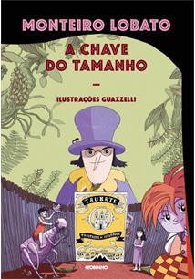b5dbe9345 A CHAVE DO TAMANHO - 3ªED.(2016) - Monteiro Lobato - Livro