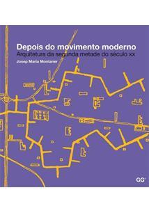 DEPOIS DO MOVIMENTO MODERNO - 2ªED.(2014)