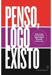 PENSO, LOGO EXISTO - 1ªED.(2013)