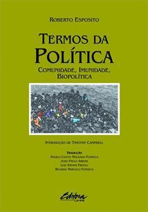 TERMOS DA POLITICA: COMUNIDADE, IMUNIDADE, BIOPOLITICA