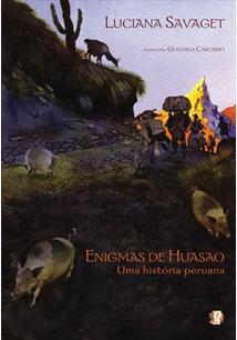 ENIGMAS DE HUASAO: UMA HISTORIA PERUANA