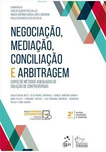 NEGOCIAÇAO, MEDIAÇAO, CONCILIAÇAO E ARBITRAGEM: CURSO DE METODOS ADEQUADOS DE SOLUÇAO DE CONTROVERSIAS - 2ªED.(2019)