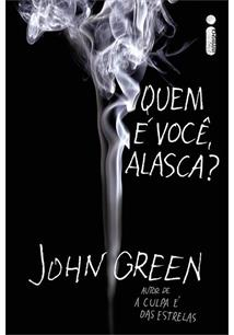 Quem E Voce Alasca John Green Livro