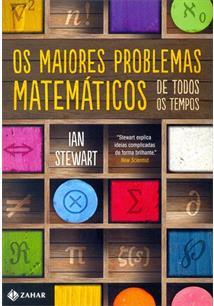 OS MAIORES PROBLEMAS MATEMATICOS DE TODOS OS TEMPOS