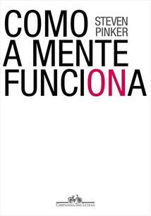 COMO A MENTE FUNCIONA - 1ªED.(1998)