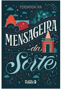 MENSAGEIRA DA SORTE