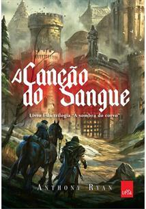 A CANÇAO DO SANGUE - 2ªED.(2016)