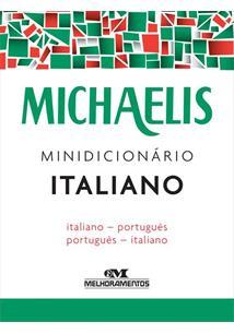 MICHAELIS MINIDICIONARIO ITALIANO: ITALIANO - PORTUGUES / PORTUGUES - ITALIANO ...