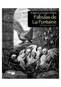 A AGUIA E CORUJA E OUTRAS FABULAS DE LA FONTAINE - 1ªED.(2014) - Jean de la  Fontaine - Livro