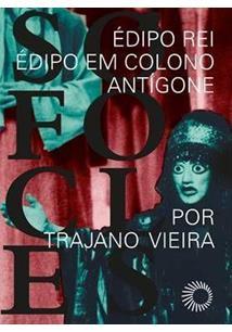 BOX SOFOCLES: EDIPO REI / EDIPO EM COLONO / ANTIGONE