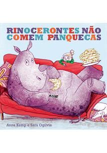 LIVRO RINOCERONTES NAO COMEM PANQUECAS - 3ªED.(2015)