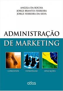ADMINISTRAÇAO DE MARKETING: CONCEITOS, ESTRATEGIAS, APLICAÇOES