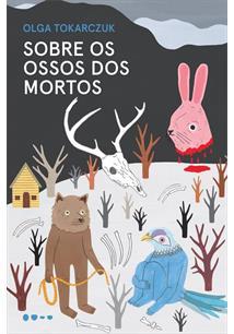 SOBRE OS OSSOS DOS MORTOS - 1ªED.(2019)