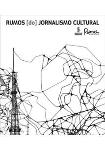RUMOS DO JORNALISMO CULTURAL