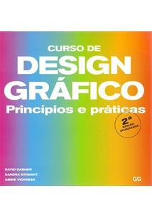 CURSO DE DESIGN GRAFICO: PRINCIPIOS E PRATICAS - 2 ED.(2019)