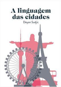 A LINGUAGEM DAS CIDADES - 1 ED.(2019)