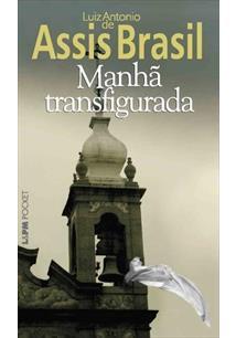 MANHA TRANSFIGURADA