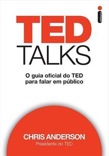 LIVRO TED TALKS: O GUIA OFICIAL DO TED PARA FALAR EM PUBLICO