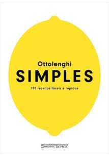 SIMPLES: 130 RECEITAS FACEIS E RAPIDAS - 1ªED.(2020)