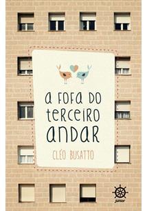 A FOFA DO TERCEIRO ANDAR