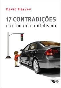 LIVRO 17 CONTRADIÇOES E O FIM DO CAPITALISMO - 1ªED.(2016)