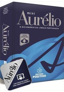 MINI AURELIO: O DICIONARIO DA LINGUA PORTUGUESA (COM CHAVE DE ACESSO PARA VERSA...
