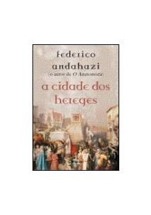 A CIDADE DOS HEREGES - 1ªED.(2006)