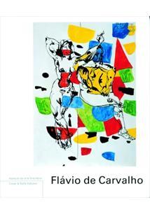 FLAVIO DE CARVALHO - 2ªED.(2010)