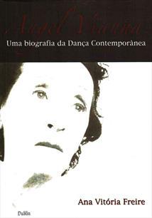 374c4b45c8 ANGEL VIANNA  UMA BIOGRAFIA DA DANÇA CONTEMPORANEA - Ana Vitoria ...