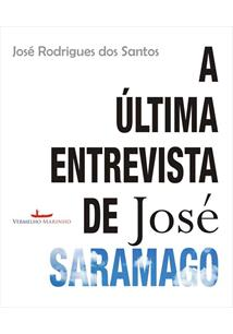 LIVRO A ULTIMA ENTREVISTA DE JOSE SARAMAGO