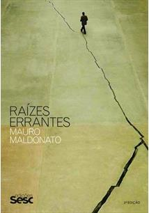 RAIZES ERRANTES - 2ªED.(2014)