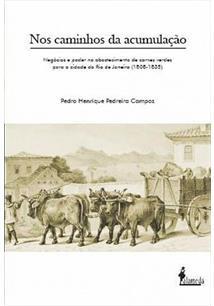 CAMINHOS DA ACUMULAÇAO, NOS: NEGOCIOS E PODER NO ABASTECIMENTO DE CARNES VERDES...