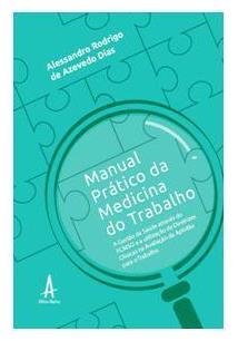 MANUAL PRATICO DA MEDICINA DO TRABALHO