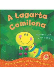 3eb3c0128 A LAGARTA COMILONA: UM LIVRO REPLETO DE SONS DIVERTIDOS