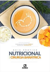 GUIA PRATICO NUTRICIONAL EM CIRURGIA BARIATRICA