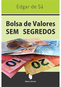LIVRO BOLSA DE VALORES SEM SEGREDO