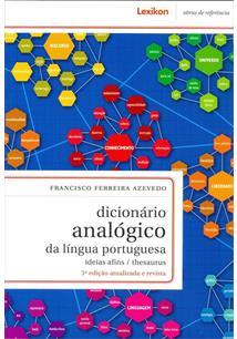 DICIONARIO ANALOGICO DA LINGUA PORTUGUESA: IDEIAS AFINS / THESAURUS - 3ªED.(201...