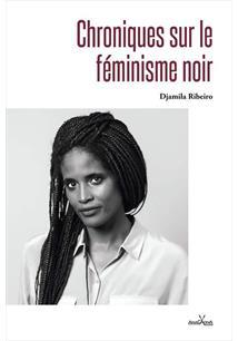 CHRONIQUES SUR LE FEMINISME NOIR