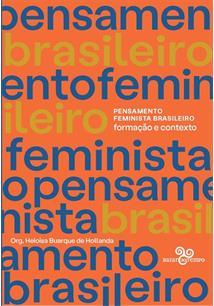 PENSAMENTO FEMINISTA BRASILEIRO: FORMAÇAO E CONTEXTO