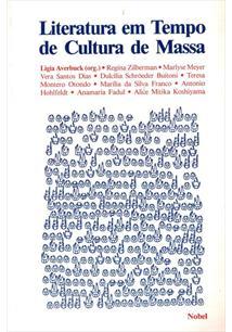 LITERATURA EM TEMPO DE CULTURA DE MASSA