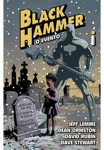BLACK HAMMER: O EVENTO