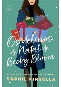 OS DELIRIOS DE NATAL DE BECKY BLOOM - 1ªED.(2019)
