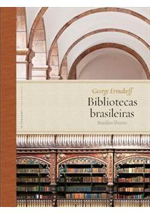BIBLIOTECAS BRASILEIRAS / BRAZILIAN LIBRARIES